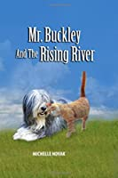 Mr. Buckley and the Rising River