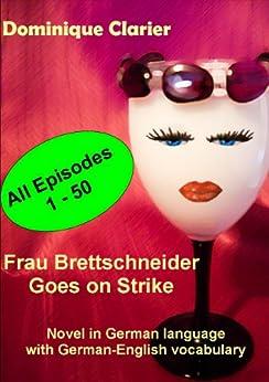 Frau Brettschneider Goes On Strike (German Edition) by [Clarier, Dominique]