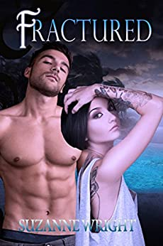 Fractured (The Deep in Your Veins Series Book 5) by [Wright, Suzanne]