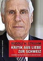 Kritik aus Liebe zur Schweiz: Kolumnen und Analysen zu Politik und Wirtschaft