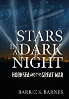 Stars in a Dark Night: Hornsea and the Great War