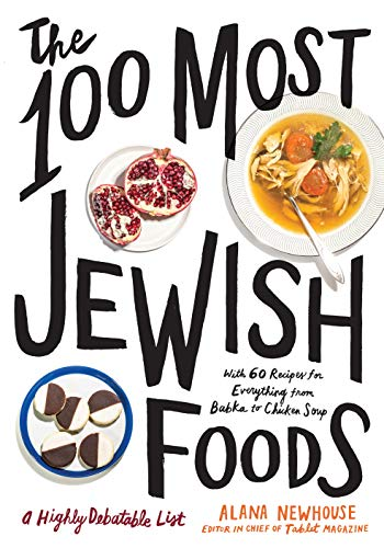 The 100 Most Jewish Foods: A Highly Debatable List (English Edition)