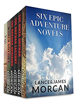 Six Epic Adventure Novels (Into the Americas / The Orphan Trilogy / The World Duology) by [Morcan, Lance, Morcan, James]
