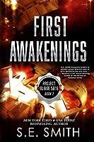 First Awakenings (Project Gliese 581g)
