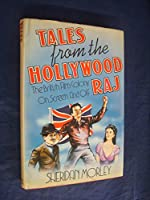 Tales from the Hollywood Raj: The British in California