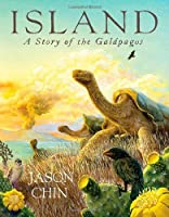 Island: A Story of the Gal?agos by Jason Chin(2012-09-18)