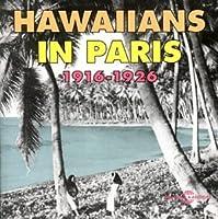 Hawaiians in Paris 1916-1926