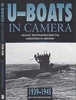 U-Boats in Camera 1939-1945
