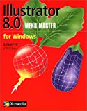 Illustrator 8.0 for Windows MENU MASTER (MENU MASTERシリーズ)