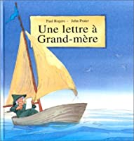 Une lettre a grand-mere