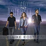 747 [Deluxe Edition] by Lady Antebellum (2014-05-03)