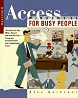 Access for Windows 95 for Busy People