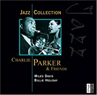 Charlie Parker & Friends