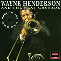 Back to the Groove by Wayne Henderson