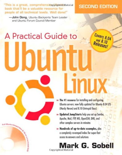 Download Practical Guide to Ubuntu Linux (Versions 8.10 and 8.04), A (2nd Edition) 0137003889