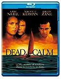 デッド・カーム / 戦慄の航海 [Blu-ray]