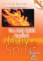 The Holy Spirit Baptism: Receive the Fire!