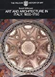 Art and Architecture in Italy: 1600-1750 (Pelican History of Art) 画像