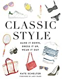 Amazon.co.jpClassic Style: Hand It Down, Dress It Up, Wear It Out