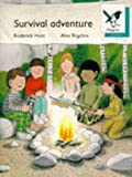 Oxford Reading Tree: Stage 9: Magpies Storybooks: Survival Adventure