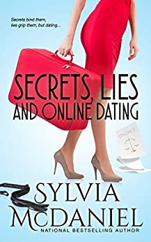 Secrets, Lies, and Online Dating: Three Generations Learn to Love Again (Women's Fiction) by [McDaniel, Sylvia]