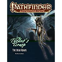 Pathfinder Adventure Path: The Dead Roads (Tyrant's Grasp)