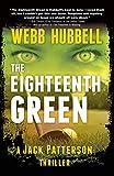 The Eighteenth Green (Jack Patterson Thriller)
