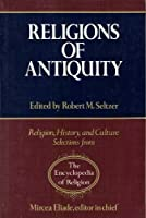 Religions of Antiquity (Religion, History, and Culture)