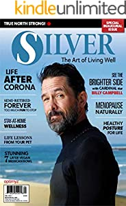 Silver Magazine - The Art of Living Well (English Edition)