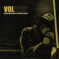 Guitar Gangsters and Cadillac Blood by Volbeat (2009-03-31)