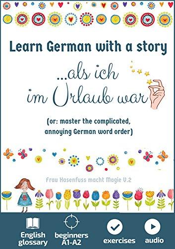 amazon learn german with a story als ich im urlaub war or