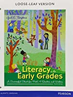 Literacy in the Early Grades: A Successful Start for PreK-4 Readers and Writers, Enhanced Pearson eText with Loose-Leaf Version -- Access Card Package and Words Their Way: Word Study for Phonics, Vocabulary, and Spelling Instruction (4th Edition)