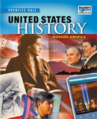 Download United States History 2010 Modern America Student Edition Grade 11/12 0133682110