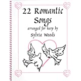 22 Romantic Songs Arranged for Harp