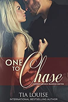One to Chase (One To Hold Book 7) by [Louise, Tia]
