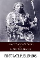 Blackfoot Lodge Tales [並行輸入品]