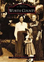 Worth County (Images of America)