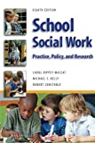 School Social Work: Practice, Policy, and Research 画像