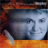 RePlay by Cris Williamson (2004-09-15)
