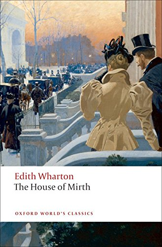 Download The House of Mirth (Oxford World's Classics) 0199538107