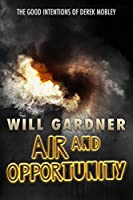 Air and Opportunity (Good Intentions of Derek Mobley)