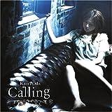 Calling / 織田かおり
