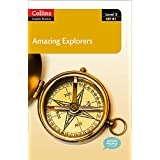 Amazing Explorers: Level 3 CEF B1 (Collins English Readers)