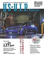 VIP STYLE特別編集 US・V.I.P.Magazine (CARTOPMOOK)
