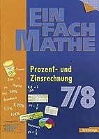 EinFach Mathe. Prozent und Zinsrechnung: Jahrgangsstufe 7/8
