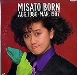 MISATO BORN AUG.1986-MAR.1987 [Laser Disc][渡辺美里][Laser Disc]