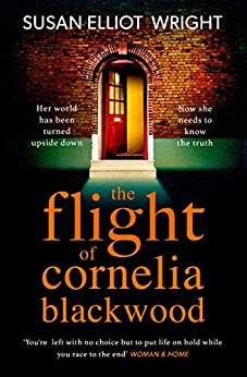 The Flight of Cornelia Blackwood by [Elliot Wright, Susan]