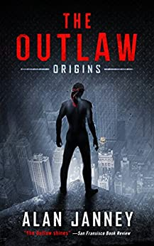 The Outlaw: Origins by [Janney, A.L.]