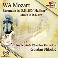 March in D K249, Serenade in D Haffner K.250 by Netherlands Chamber Orchestra (2008-07-29)