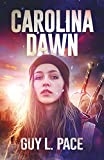 Carolina Dawn (Spirit Mission Book 3) (English Edition)